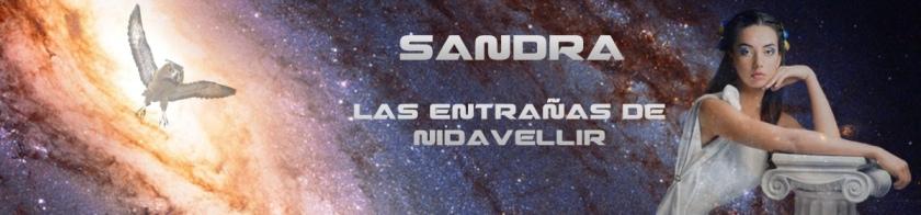 Sandra. Las entrañas de Nidavellir