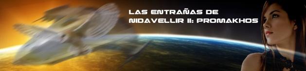 Las entrañas de Nidavellir II: Promakhos