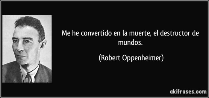 me-he-convertido-en-la-muerte-el-destructor-de-mundos-robert-oppenheimer-191551