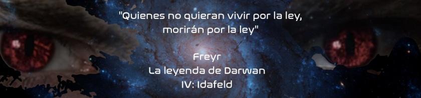 Freyr. La leyenda de Darwan IV: Idafeld.