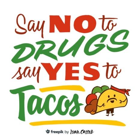 no-drogas-si-tacos_129939-10